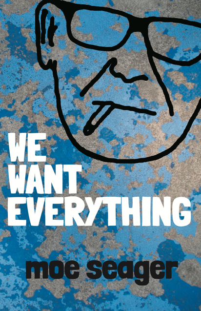 we-want-everything